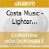 CD - COSTA MUSIC - LIGHTER SUBJECTS