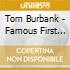 Tom Burbank - Famous First Words