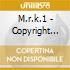 M.r.k.1 - Copyright Laws
