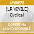 (LP VINILE) Cyclical