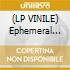 (LP VINILE) Ephemeral exhibits