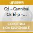 CD - CANNIBAL OX EL-P - CANNIBAL OXSTRUMENTALS