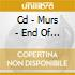 CD - MURS - END OF THE BEGINNING
