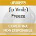 (LP VINILE) FREEZE