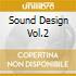 SOUND DESIGN VOL.2