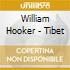 William Hooker - Tibet