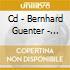 CD - BERNHARD GUENTER - DETAILS AGRANDIS