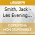 CD - JACK SMITH - LES EVENING GOWNS DAMNEE