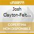 Josh Clayton-Felt - Spirit Touches Ground