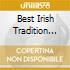 BEST IRISH TRADITION VOL.1