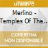 Merlino - Temples Of The Himalayan Masters
