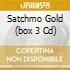 SATCHMO GOLD  (BOX 3 CD)