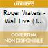 THE WALL LIVE IN BERLIN (2CD+DVD)