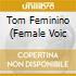 TOM FEMININO ( FEMALE VOIC