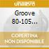 GROOVE 80-105 CLASSICS VOL.3