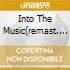 INTO THE MUSIC(REMAST. + BONUS TRACKS)