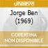JORGE BEN (1969)
