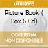 PICTURE BOOK  ( BOX 6 CD)