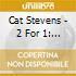 Cat Stevens - 2 For 1: New Masters / Mona Bone Jakon