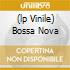 (LP VINILE) BOSSA NOVA
