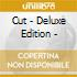 CUT - DELUXE EDITION -