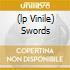 (LP VINILE) SWORDS