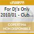 FOR DJ'S ONLY 2010/01 - CLUB SELECTION -