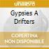 GYPSIES A DRIFTERS