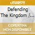 Various - Defending The Kingdom