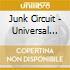 Junk Circuit - Universal Republic