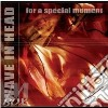 Wave In Head - For A Special Moment