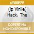 (LP VINILE) HACK, THE