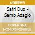 Safri Duo - Samb Adagio