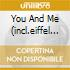 YOU AND ME (INCL.EIFFEL 65 VERSION)