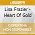 Lisa Frazier - Heart Of Gold
