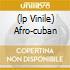 (LP VINILE) AFRO-CUBAN
