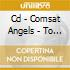 CD - COMSAT ANGELS - TO BEFORE