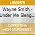 Wayne Smith - Under Me Sleng Teng