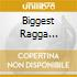 BIGGEST RAGGA DANCEHALLANTHEMS 2007 (CD + DVD)