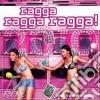 Ragga Ragga Ragga! 2010
