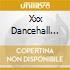 Various - Xxx Dancehall Anthems