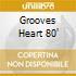 GROOVES HEART 80'