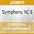 SYMPHONY N¦ 5