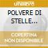 POLVERE DI STELLE (A.Sordi/M.Vitti)
