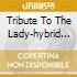 TRIBUTE TO THE LADY-HYBRID SACD
