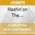 MASHIN'ON THE MOTORWAY(+BONUS DVD)