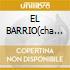 EL BARRIO(cha cha la negra)