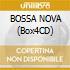 BOSSA NOVA (Box4CD)