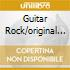 GUITAR ROCK/ORIGINAL 3CD
