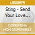 Sting - Send Your Love - Remix Edition